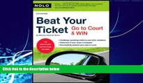 Big Deals  Beat Your Ticket: Go to Court   Win (5th edition)  Full Ebooks Most Wanted