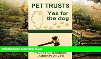 Full [PDF]  Pet Trusts: Yes for the Dog  Premium PDF Online Audiobook
