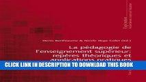 [BOOK] PDF La pédagogie de l enseignement supérieur : repères théoriques et applications