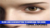 [PDF] The Making of FINAL FANTASY: The Spirits Within Full Online