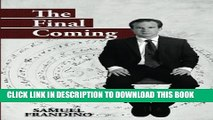 [PDF] The Final Coming Full Collection[PDF] The Final Coming Popular Online[PDF] The Final Coming