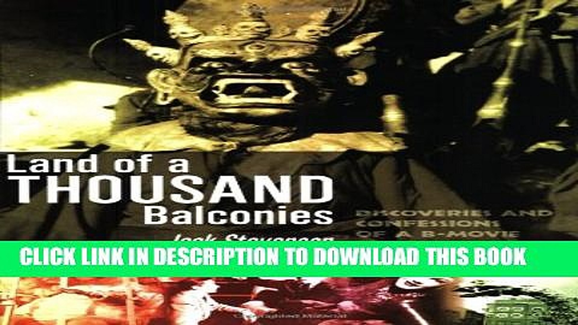 [PDF] Land of a Thousand Balconies: Discoveries and Confessions of a B-Movie Archaeologist Popular