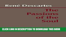[PDF] The Passions of the Soul: Les Passions De l Ã'me Popular Online
