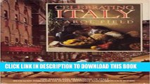 [PDF] Celebrating Italy: the tastes and traditions of Italy revealed through its feasts, festivals