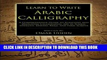 F336. Book] pdf download learn to write arabic calligraphy by omar.