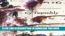 [BOOK] PDF Cy Twombly: Cycles and Seasons Collection BEST SELLER
