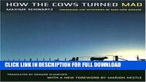 [PDF] How the Cows Turned Mad: Unlocking the Mysteries of Mad Cow Disease Popular Online