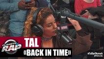 """Back in time"" de Tal en live #PlanèteRap"