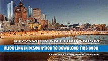 [DOWNLOAD] PDF Recombinant Urbanism: Conceptual Modeling in Architecture, Urban Design and City