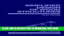 [EBOOK] DOWNLOAD Simplified Design of Wood Structures (Parker/Ambrose Series of Simplified Design
