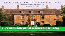 [DOWNLOAD] PDF The English Country House: From the Archives of Country Life Collection BEST SELLER