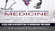 [PDF] Surviving American Medicine Full Collection