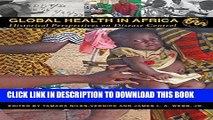 [PDF] Global Health in Africa: Historical Perspectives on Disease Control (Perspectives on Global
