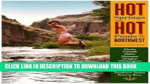 [PDF] Hot Springs and Hot Pools of the Northwest: Jayson Loam s Original Guide (Hot Springs   Hot