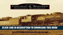 [PDF] Chicago   Western Indiana Railroad (Images of Rail) Full Collection