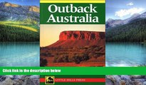 Big Deals  Outback Australia: A Guide to the Northern Territory and Kimberly (Little Hills Press
