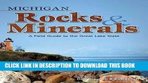 [PDF] Michigan Rocks   Minerals: A Field Guide to the Great Lake State (Rocks   Minerals