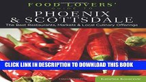 [PDF] Food Lovers  Guide to® Phoenix   Scottsdale: The Best Restaurants, Markets   Local Culinary
