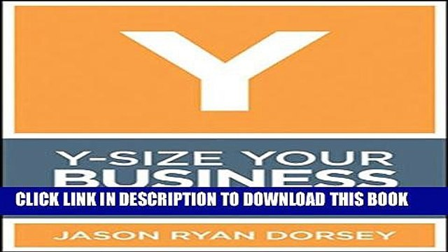 [PDF] Y-Size Your Business: How Gen Y Employees Can Save You Money and Grow Your Business Popular