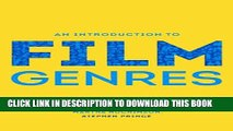 [DOWNLOAD] PDF BOOK An Introduction to Film Genres Collection