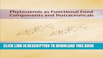 [PDF] Phytosterols as Functional Food Components and Nutraceuticals (Nutraceutical Science and