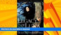 READ  The Legacy of Luna: The Story of a Tree, a Woman and the Struggle to Save the Redwoods  GET