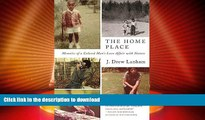 EBOOK ONLINE  The Home Place: Memoirs of a Colored Man s Love Affair with Nature  PDF ONLINE