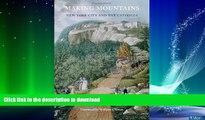 FAVORITE BOOK  Making Mountains: New York City and the Catskills (Weyerhaeuser Environmental