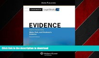 FAVORIT BOOK Casenote Legal Briefs: Evidence,Keyed to Waltz, Park,   Friedman, Eleventh Edition