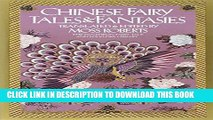 [DOWNLOAD] PDF BOOK Chinese Fairy Tales and Fantasies (The Pantheon Fairy Tale and Folklore