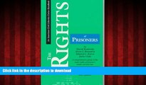 FAVORIT BOOK The Rights of Prisoners, Fourth Edition: A Comprehensive Guide to Prisoners  Legal