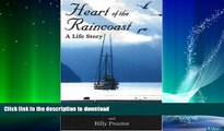READ  Heart of the Raincoast: A Life Story FULL ONLINE