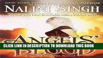 [PDF] Angels  Blood (Guild Hunter, Book 1) [Online Books]