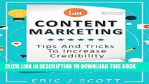 [DOWNLOAD] PDF Content Marketing: Tips + Tricks To Increase Credibility (content marketing,