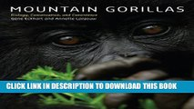 [PDF] Mountain Gorillas: Biology, Conservation, and Coexistence Popular Online