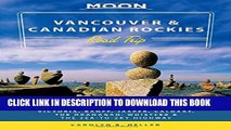 [PDF] Moon Vancouver   Canadian Rockies Road Trip: Victoria, Banff, Jasper, Calgary, the Okanagan,