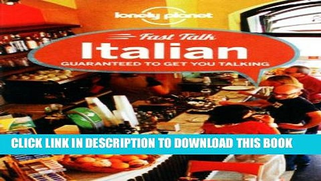 [Read PDF] Lonely Planet Fast Talk Italian (Phrasebook) Download Online
