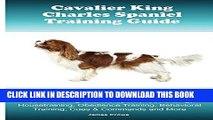 [PDF] Cavalier King Charles Spaniel Training Guide. Cavalier King Charles Spaniel Training Book