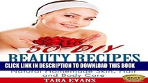 [PDF] 50 DIY Beauty Recipes Using Everyday Ingredients: Natural, Homemade Skin, Hair and Body Care