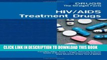 [PDF] FREE HIV/AIDS Treatment Drugs (Drugs: The Straight Facts) [Download] Online