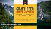 Big Deals  Craft Beer Revolution: The Insider s Guide to B.C. Breweries  Full Read Best Seller