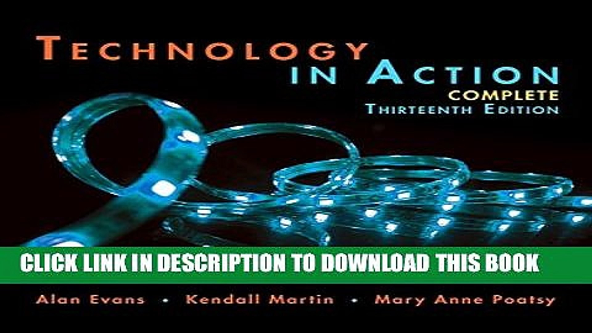 [EBOOK] DOWNLOAD Technology In Action Complete (13th Edition) (Evans, Martin   Poatsy, Technology