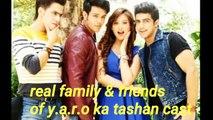 real family and friends of yaro ka tashan cast