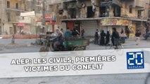 Alep: Les civils, premières victimes du conflit