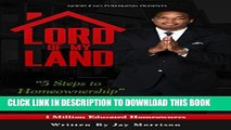 [PDF] Lord of My Land: 5 Steps to Homeownership Full Collection