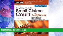 Big Deals  Everybody s Guide to Small Claims Court in California (Everybody s Guide to Small