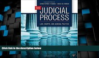 Big Deals  The Judicial Process: Law, Courts, and Judicial Politics  Best Seller Books Most Wanted