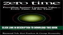 [DOWNLOAD] PDF BOOK Zero Time: Providing Instant Customer Value - Every Time, All the Time!