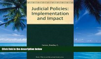Books to Read  Judicial Policies: Implementation and Impact  Full Ebooks Most Wanted