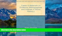 Books to Read  Cases   Materials on Evidence (Bibliographies and Indexes in World History,)  Best